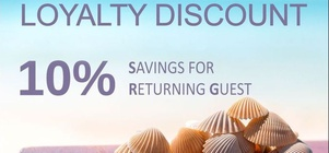 Discount to all our returning guests